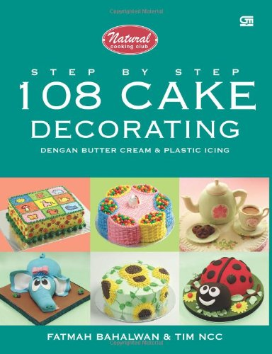 Step by Step 108 Cake Decorating dengan Butter Cream ...