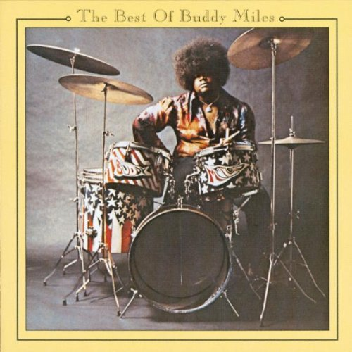 Buddy Miles - Best Of Buddy Miles - Zortam Music