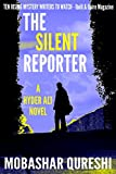 The Silent Reporter (Hyder Ali #1)