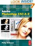 Adobe Photoshop CS3 A-Z: Tools and fe...