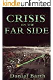 Crisis on the Far Side (The Maurice Series Book 3)