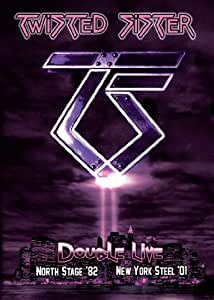 Twisted Sister - Double Live: Northstage Theatre '82 & NY Steel '01 (2 DVD set)