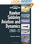 Hawker Siddeley Aviation and Dynamics...