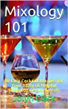 Mixology 101: 10 Easy Cocktail Recipes for Your Party (A Helpful Shopping List Included!)