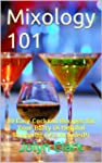 Mixology 101: 10 Easy Cocktail Recipe...