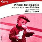 Dickens, barbe à papa et autres nourritures délectables | Philippe Delerm