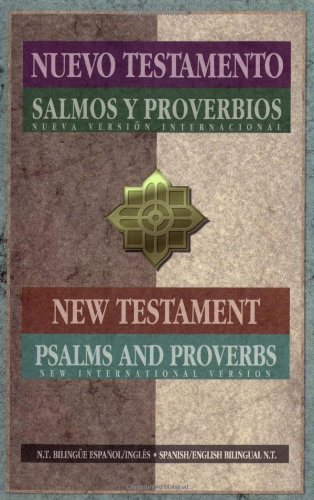 Spanish/English Parallel New Testament Psalms/Proverbs