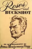 img - for Roses and buckshot book / textbook / text book