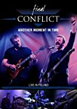 Final Conflict - Moment In Time [DVD] [2009]