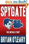 Spygate the Untold Story (English Edi...