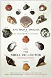 The Shell Collector: Stories (1439190054) by Doerr, Anthony