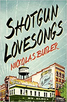 cover: Shotgun Lovesongsy by Nikolas Butler