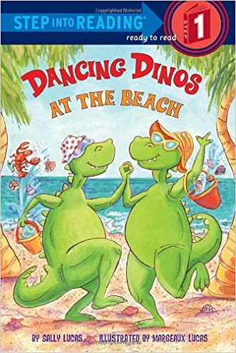 Dancing Dinos at the Beach (Step into Reading)
