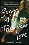 Jessica Duchen Songs of Triumphant Love