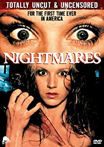 Nightmares (Totally Uncut & Uncensored)
