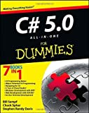 img - for C# 5.0 All-in-One For Dummies by Sempf, Bill, Sphar, Chuck, Davis, Stephen R. (2013) Paperback book / textbook / text book