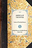 img - for America of the Fifties: Letters of Fredrika Bremer (Travel in America) book / textbook / text book