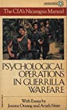 img - for The CIA's Nicaragua Manual : Psychological Operations in Guerilla Warfare book / textbook / text book