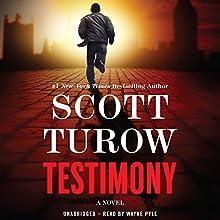 Testimony Audiobook by Scott Turow Narrated by Wayne Pyle
