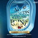 No Passengers Beyond This Point | Gennifer Choldenko