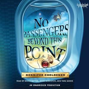 No Passengers Beyond This Point   [Gennifer Choldenko]