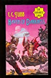 HAVEN OF DARKNESS (Dumarest #16) (009922190X) by E. C. Tubb