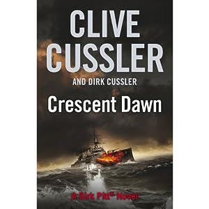 Crescent Dawn | [Clive Cussler, Dirk Cussler]