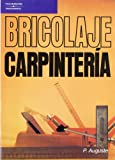 img - for Bricolaje - Carpinteria (Spanish Edition) book / textbook / text book