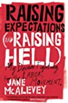 Raising Expectations (and Raising Hel...