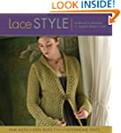 Lace Style: Traditional to Innovative...