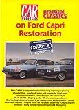 Car Mechanics & Practical Classics On Ford Capri Restoration