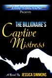 The Billionaire's Captive Mistress