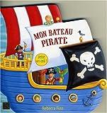 echange, troc Smriti Prasadam, Rebecca Finn - Mon bateau pirate