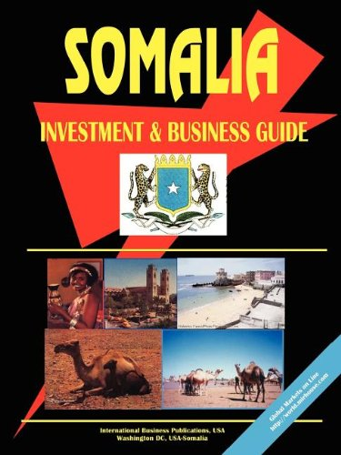 Somalia Investment And Business Guide