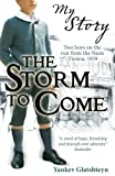 img - for The Storm to Come (My Story) book / textbook / text book
