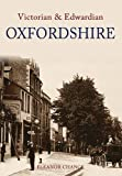 img - for Victorian and Edwardian Oxfordshire book / textbook / text book