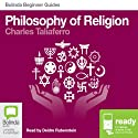 Philosophy of Religion: Bolinda Beginner Guides Audiobook by Charles Taliaferro Narrated by Deidre Rubenstein