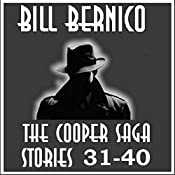 The Cooper Saga 04: Stories 31-40 | Bill Bernico