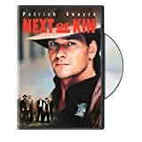 Next of Kin ~ Patrick Swayze