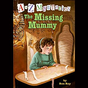 A to Z Mysteries: The Missing Mummy | [Ron Roy]