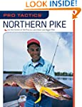 Pro TacticsTM: Northern Pike: Use the...
