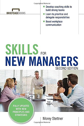 Skills For New Managers (Briefcase Books)