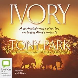 Ivory   [Tony Park]