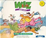 The Wiz Kids Take Off! (Hands-on Geography)