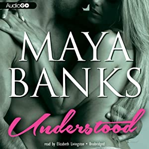 Understood: Unbroken, Book 1 | [Maya Banks]