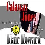 Calaway Jones: The Harry Starke Novels, Book 10 | Blair Howard