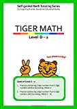 Tiger Math Level D - 2 for Grade 3 (Self-guided Math Tutoring Series - Elementary Math Workbook)