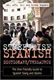 Streetwise Spanish: Speak and Understand Colloquial Spanish