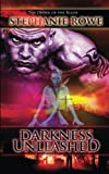 Darkness Unleashed  (Order of the Blade) (Volume 7)