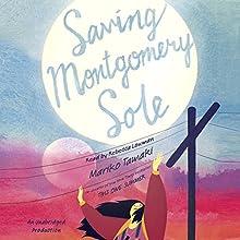 Saving Montgomery Sole Audiobook by Mariko Tamaki Narrated by Rebecca Lowman